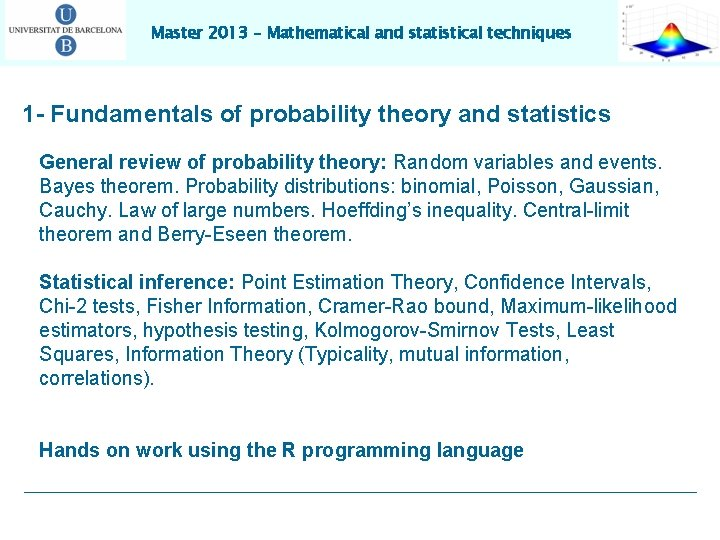 Master 2013 – Mathematical and statistical techniques 1 - Fundamentals of probability theory and