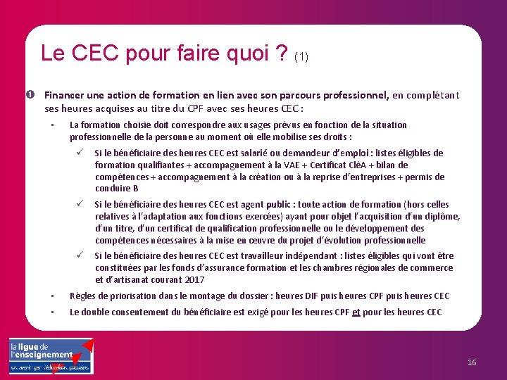 Le CEC pour faire quoi ? (1) Financer une action de formation en lien