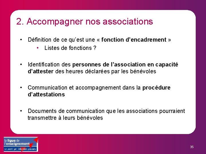 2. Accompagner nos associations • Définition de ce qu'est une « fonction d'encadrement »