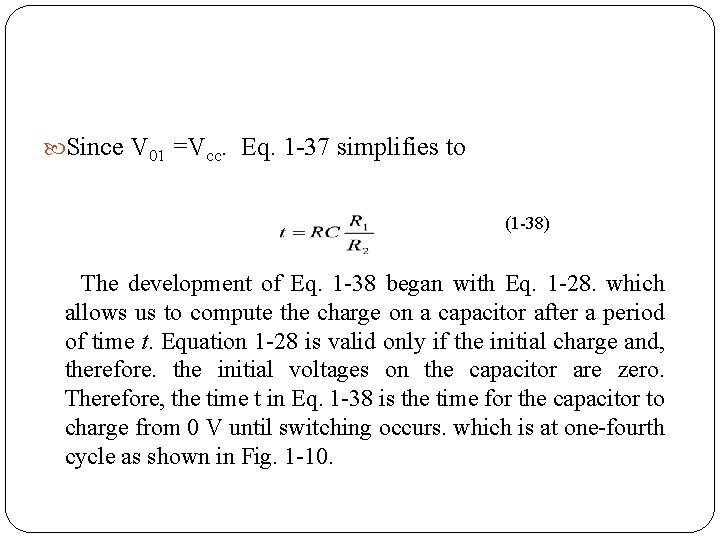 Since V 01 =Vcc. Eq. 1 37 simplifies to (1 38) The development