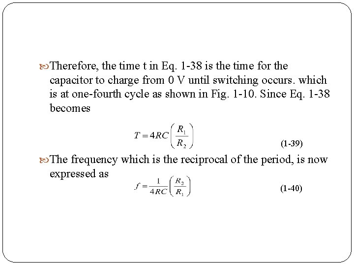 Therefore, the time t in Eq. 1 38 is the time for the