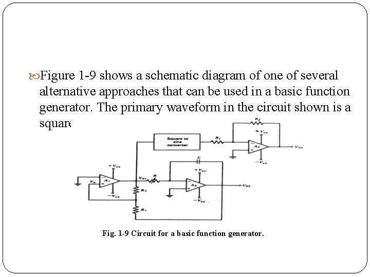 Figure 1 9 shows a schematic diagram of one of several alternative approaches