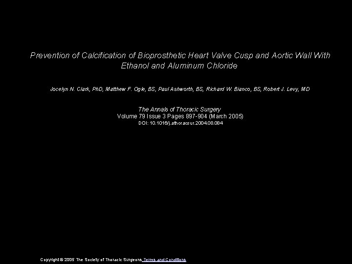 Prevention of Calcification of Bioprosthetic Heart Valve Cusp and Aortic Wall With Ethanol and