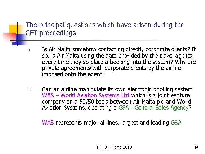 The principal questions which have arisen during the CFT proceedings 1. 2. Is Air