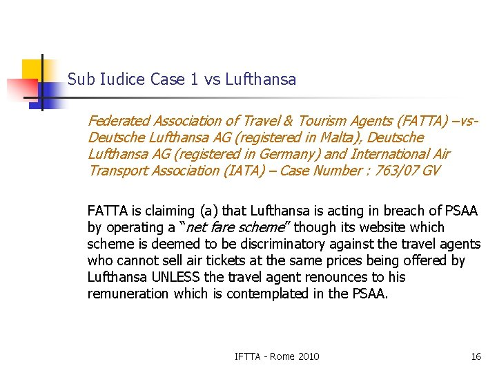 Sub Iudice Case 1 vs Lufthansa Federated Association of Travel & Tourism Agents (FATTA)