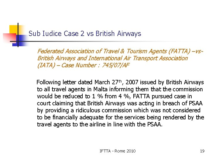 Sub Iudice Case 2 vs British Airways Federated Association of Travel & Tourism Agents