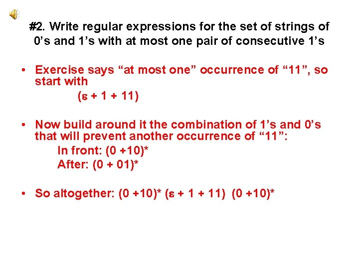 #2. Write regular expressions for the set of strings of 0's and 1's with