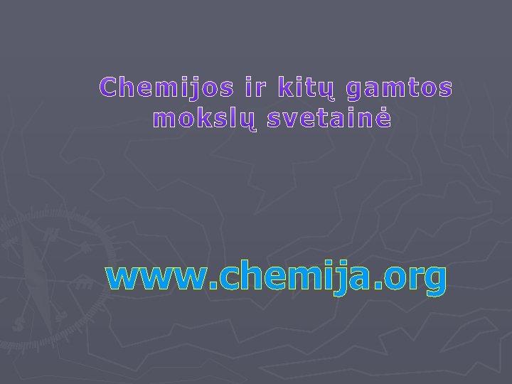 www. chemija. org