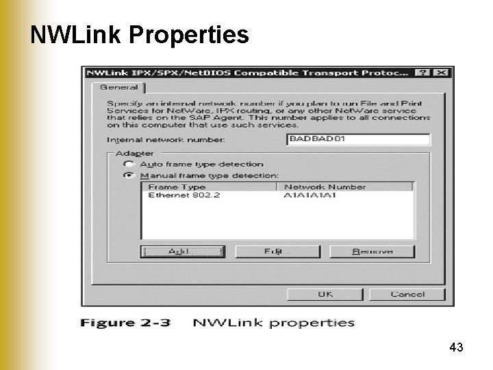 NWLink Properties 43