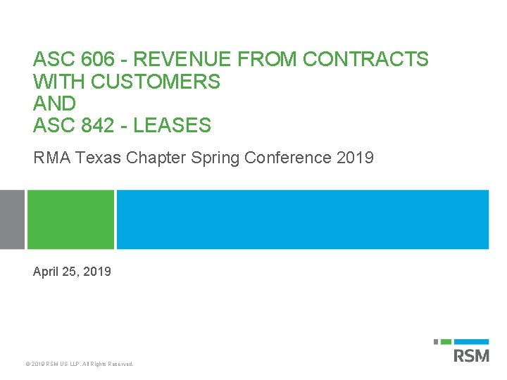 ASC 606 - REVENUE FROM CONTRACTS WITH CUSTOMERS AND ASC 842 - LEASES RMA