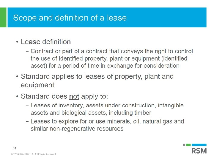 Scope and definition of a lease 19 © 2019 RSM US LLP. All Rights