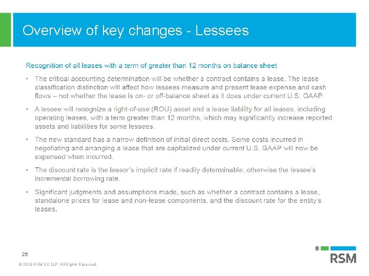 Overview of key changes - Lessees 25 © 2019 RSM US LLP. All Rights