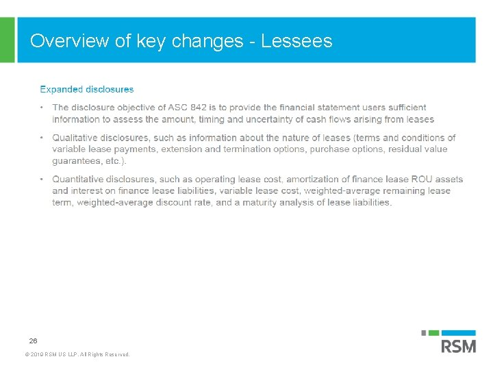 Overview of key changes - Lessees 26 © 2019 RSM US LLP. All Rights