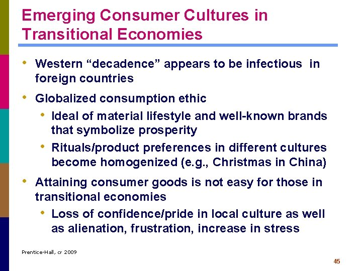 """Emerging Consumer Cultures in Transitional Economies • Western """"decadence"""" appears to be infectious in"""