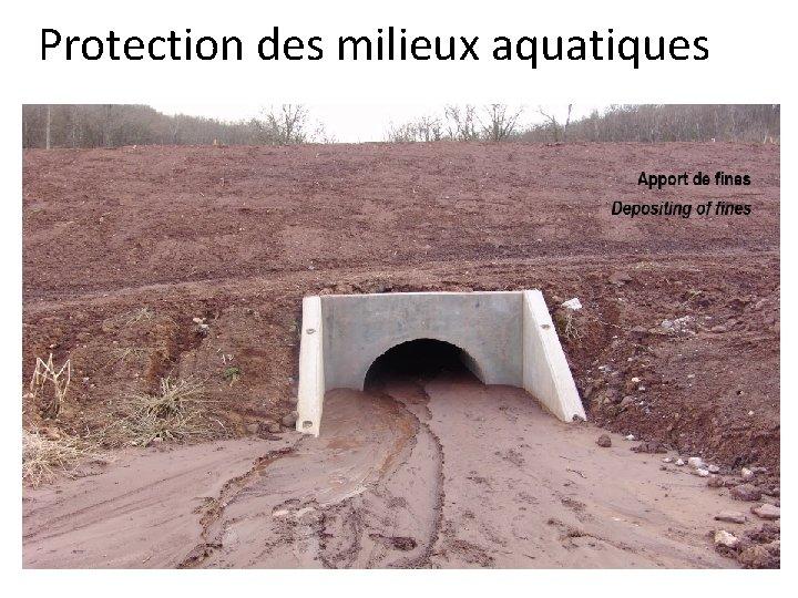 Protection des milieux aquatiques