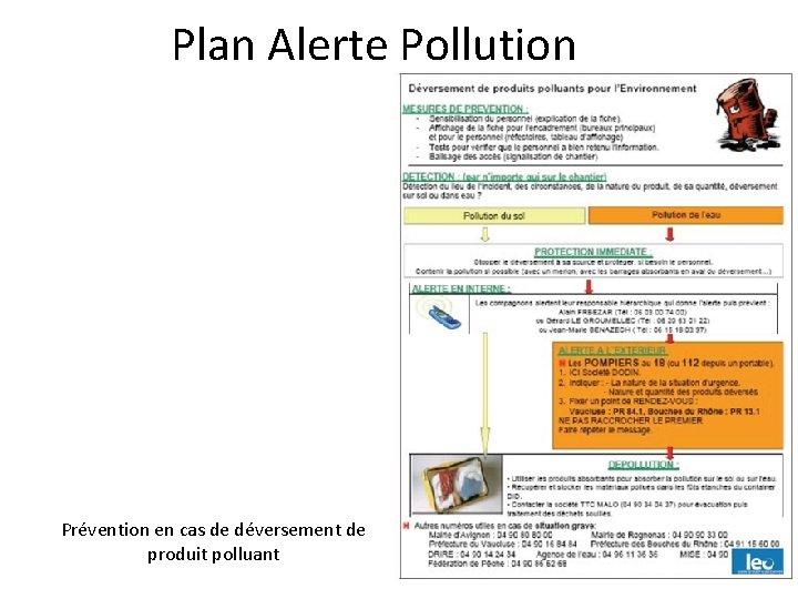 Plan Alerte Pollution Prévention en cas de déversement de produit polluant
