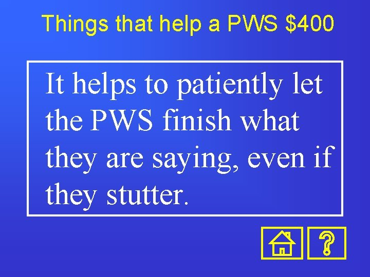 Things that help a PWS $400 It helps to patiently let the PWS finish