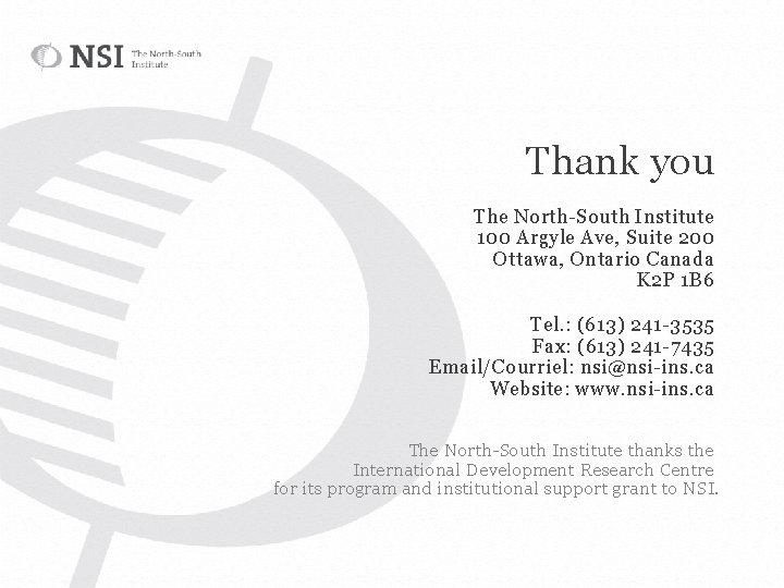 Thank you The North-South Institute 100 Argyle Ave, Suite 200 Ottawa, Ontario Canada K