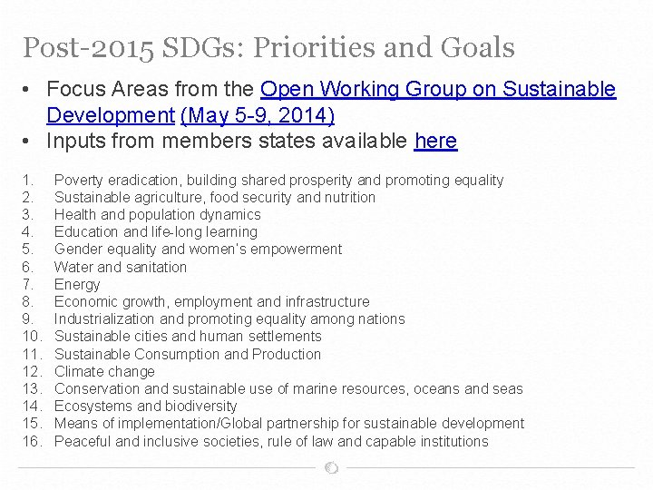 Post-2015 SDGs: Priorities and Goals • Focus Areas from the Open Working Group on