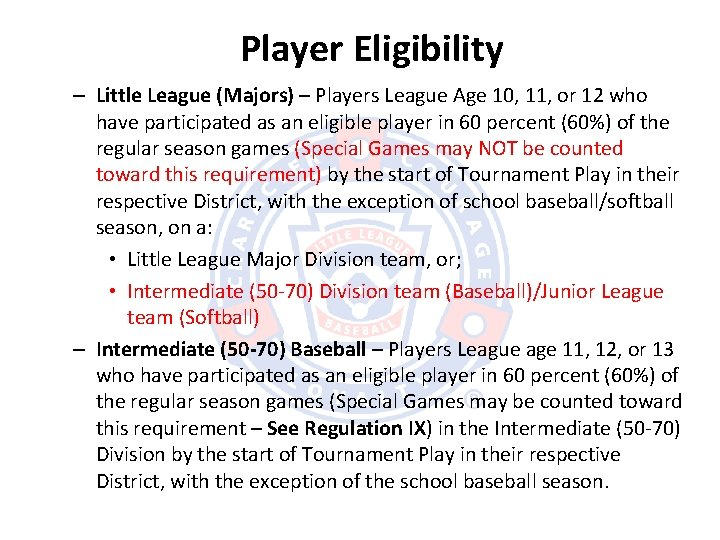 Player Eligibility – Little League (Majors) – Players League Age 10, 11, or 12
