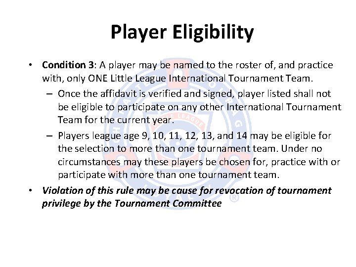 Player Eligibility • Condition 3: A player may be named to the roster of,