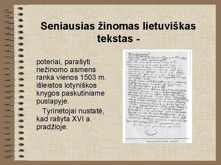 Seniausias žinomas lietuviškas tekstas poteriai, parašyti nežinomo asmens ranka vienos 1503 m. išleistos lotyniškos
