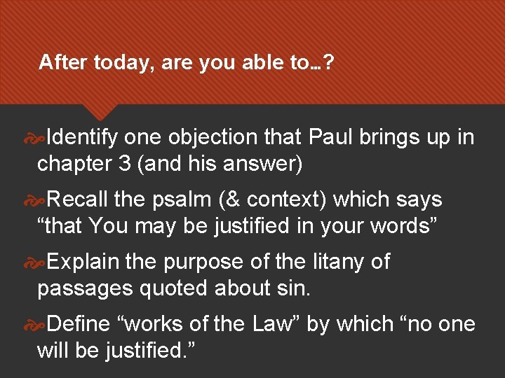 After today, are you able to…? Identify one objection that Paul brings up in