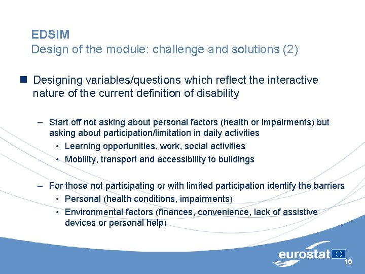 EDSIM Design of the module: challenge and solutions (2) n Designing variables/questions which reflect
