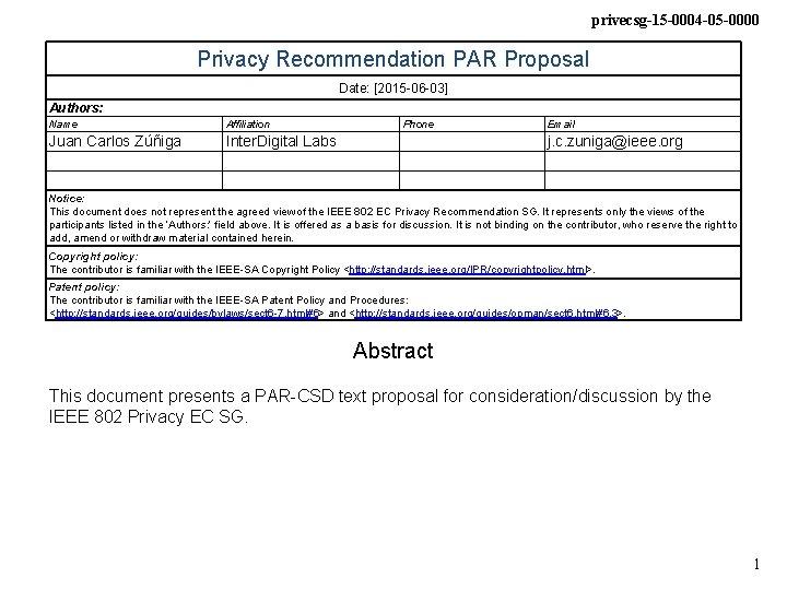 privecsg-15 -0004 -05 -0000 Privacy Recommendation PAR Proposal Date: [2015 -06 -03] Authors: Name