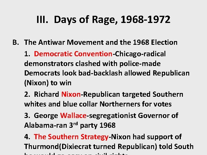 III. Days of Rage, 1968 -1972 B. The Antiwar Movement and the 1968 Election