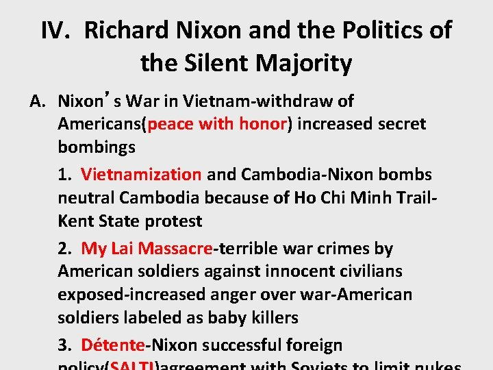 IV. Richard Nixon and the Politics of the Silent Majority A. Nixon's War in