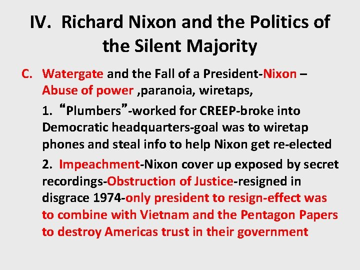 IV. Richard Nixon and the Politics of the Silent Majority C. Watergate and the