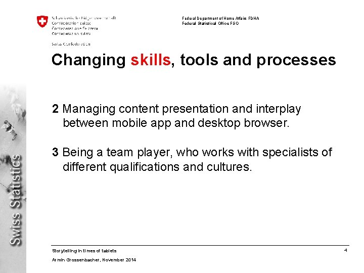 Federal Department of Home Affairs FDHA Federal Statistical Office FSO Changing skills, tools and