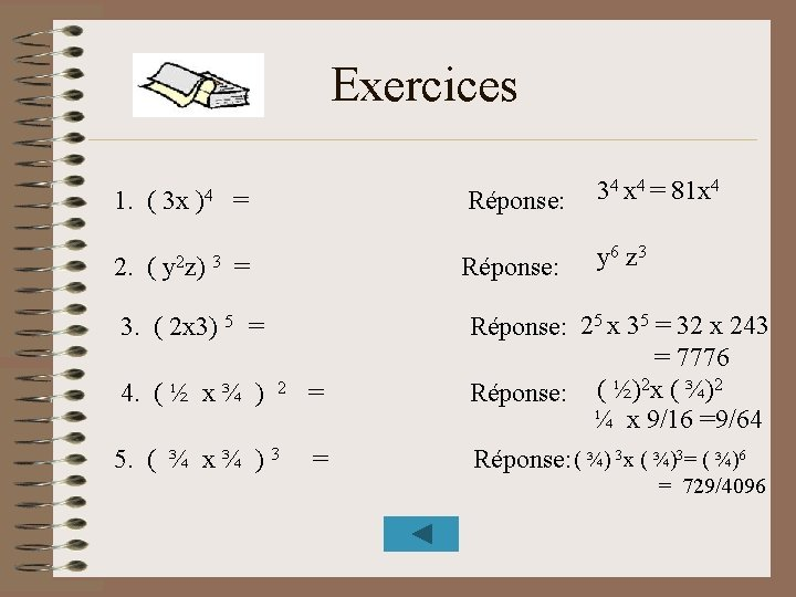 Exercices 1. ( 3 x 2. ( )4 y 2 z) 3 = =