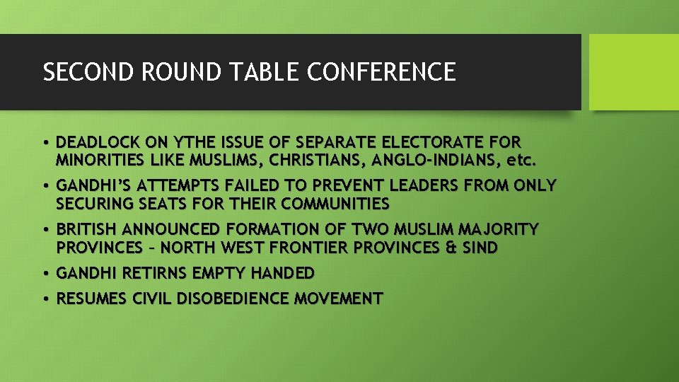 Mahatma Gandhi Methods Adopted, Why Second Round Table Conference Failed