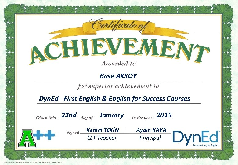 Buse AKSOY Dyn. Ed - First English & English for Success Courses 22 nd