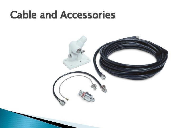 Cable and Accessories