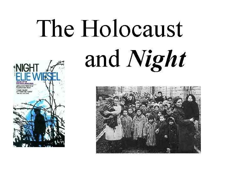 The Holocaust and Night