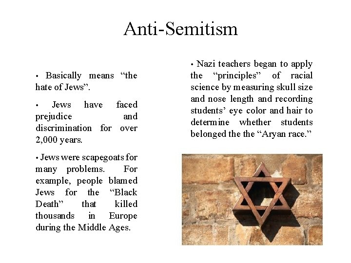"Anti-Semitism Nazi teachers began to apply the ""principles"" of racial science by measuring skull"
