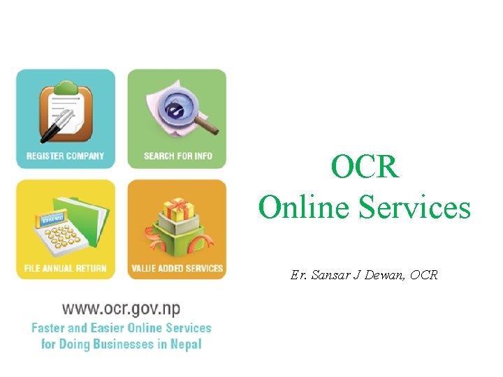 OCR Online Services Er. Sansar J Dewan, OCR