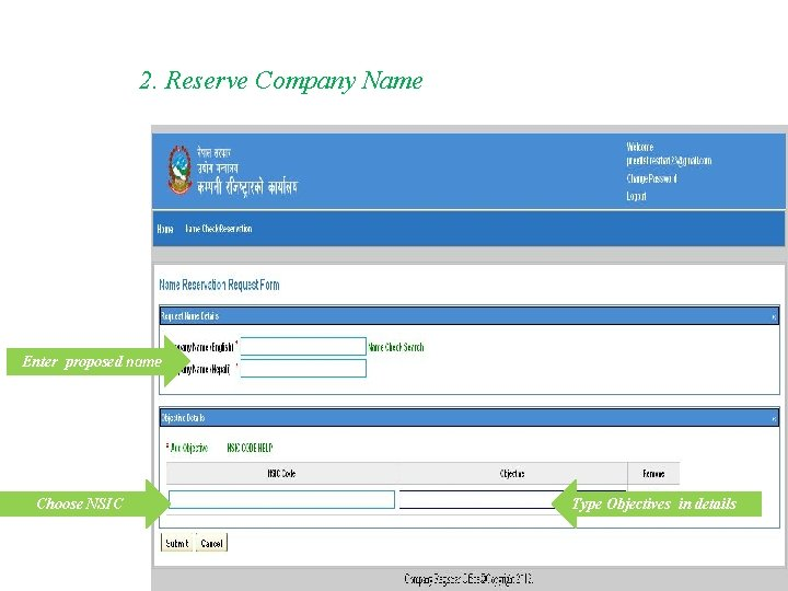2. Reserve Company Name Enter proposed name Choose NSIC Type Objectives in details