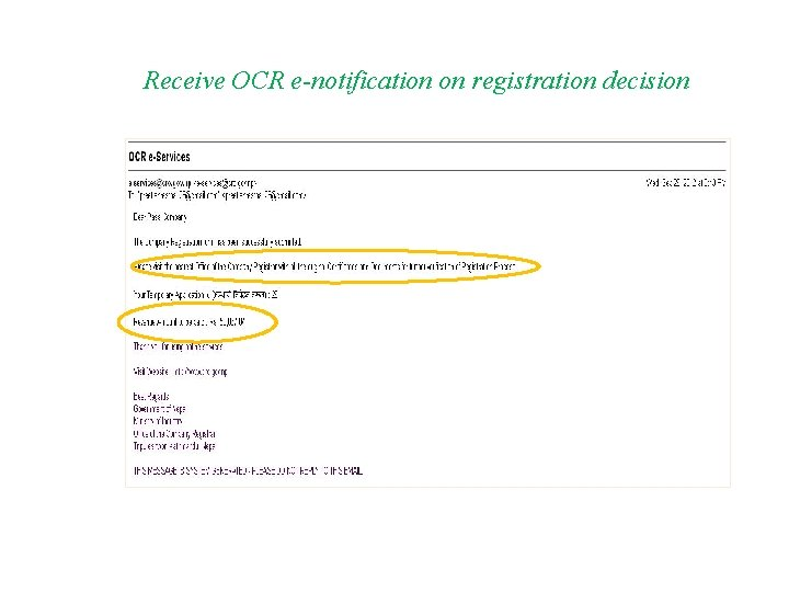 Receive OCR e-notification on registration decision