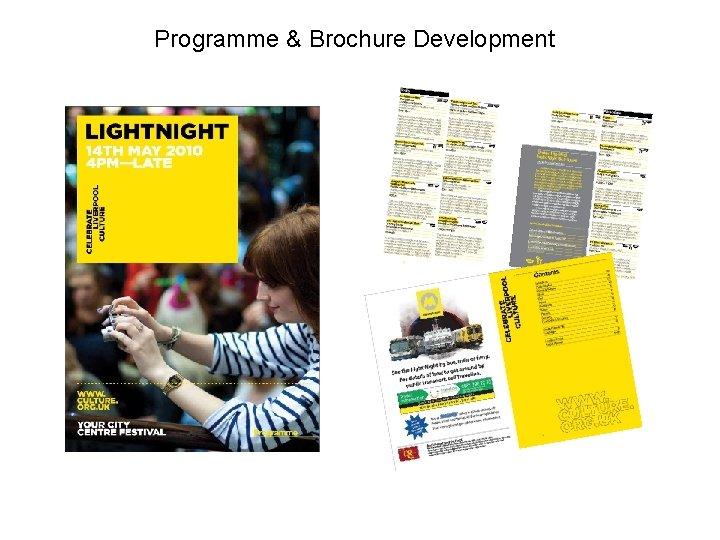 Programme & Brochure Development