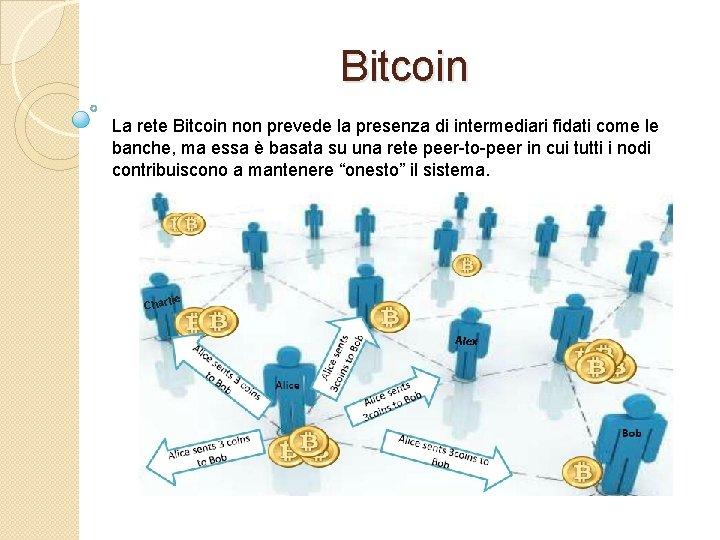 capitalizzazione di mercato commercio bitcoin trailer del film bitcoin