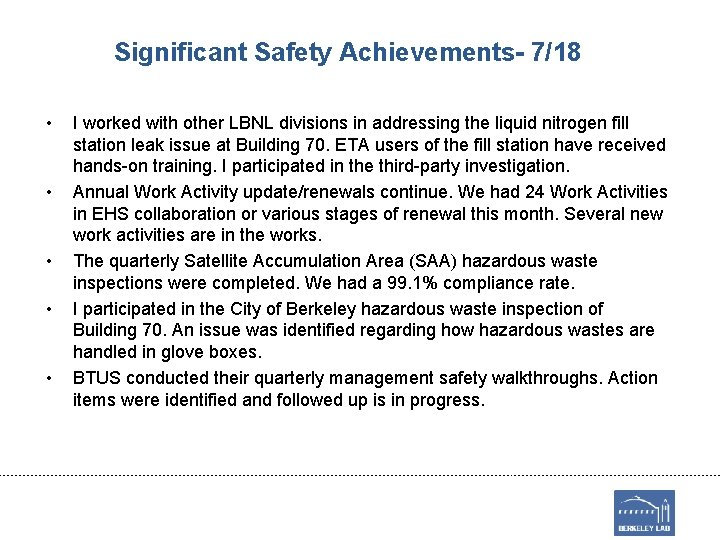 Significant Safety Achievements- 7/18 • • • I worked with other LBNL divisions in