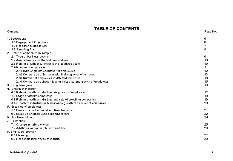 Contents TABLE OF CONTENTS 1. Background 1. 1 Engagement Objectives 1. 2 Research Methodology