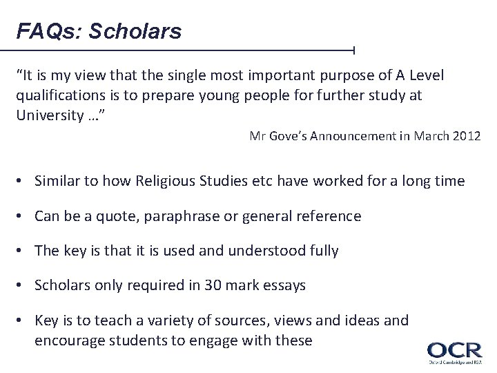"""FAQs: Scholars """"It is my view that the single most important purpose of A"""