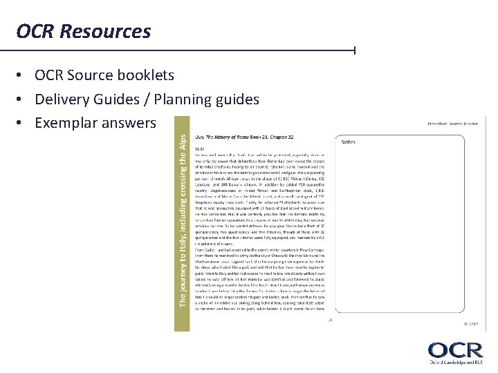 OCR Resources • OCR Source booklets • Delivery Guides / Planning guides • Exemplar