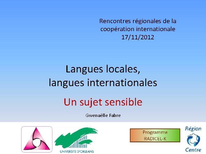 L'Université Laval pourrait offrir plus de cours en anglais