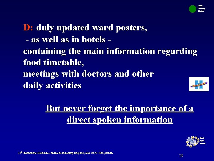 Health Promoting Hospitals D: duly updated ward posters, - as well as in hotels